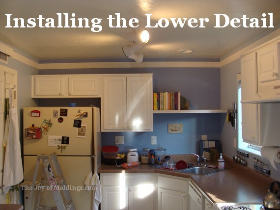 Kitchen Crown Molding Installation Lower Detail The Joy