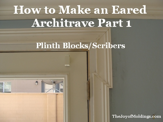 & How to Make an Eared Architrave Part 1 - The Joy of Moldings.com