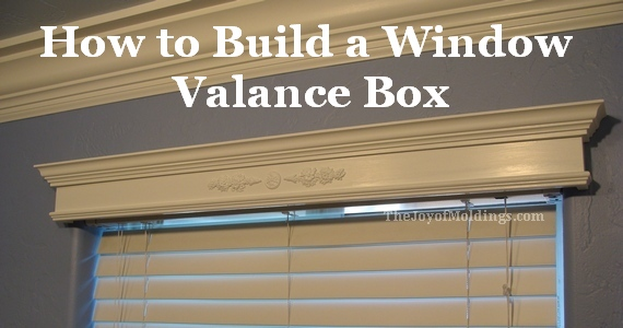 window valance box made from mdf moldings & How to Build a Small Valance Box for $14.54 - The Joy of Moldings.com