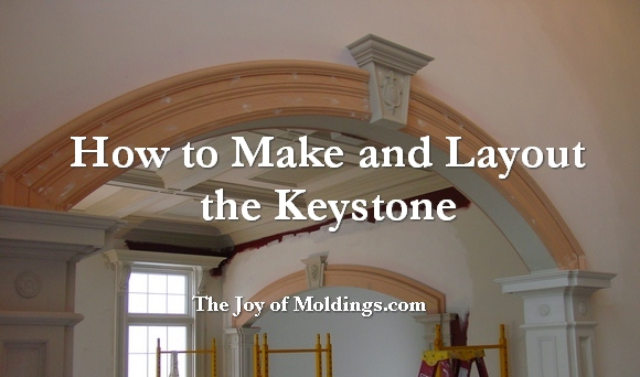 How To Build Archway 101 Part 4 Keystone Materials